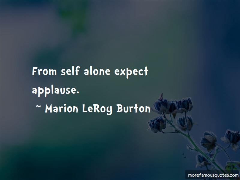 Marion LeRoy Burton Quotes Pictures 2
