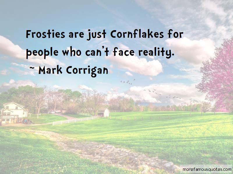 Mark Corrigan Quotes Pictures 3