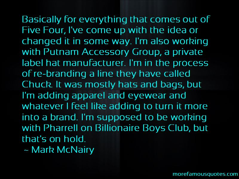 Mark McNairy Quotes Pictures 4