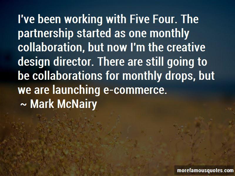 Mark McNairy Quotes