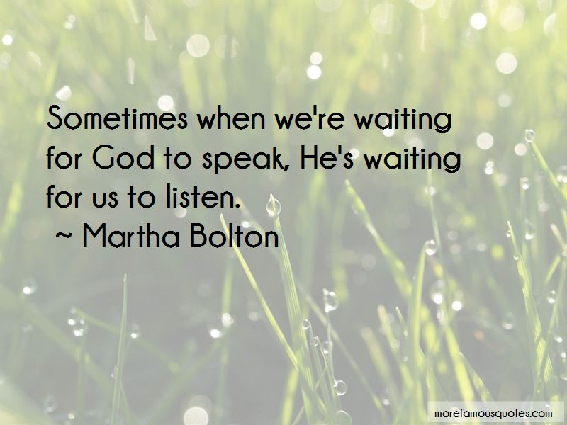 Martha Bolton Quotes Pictures 3