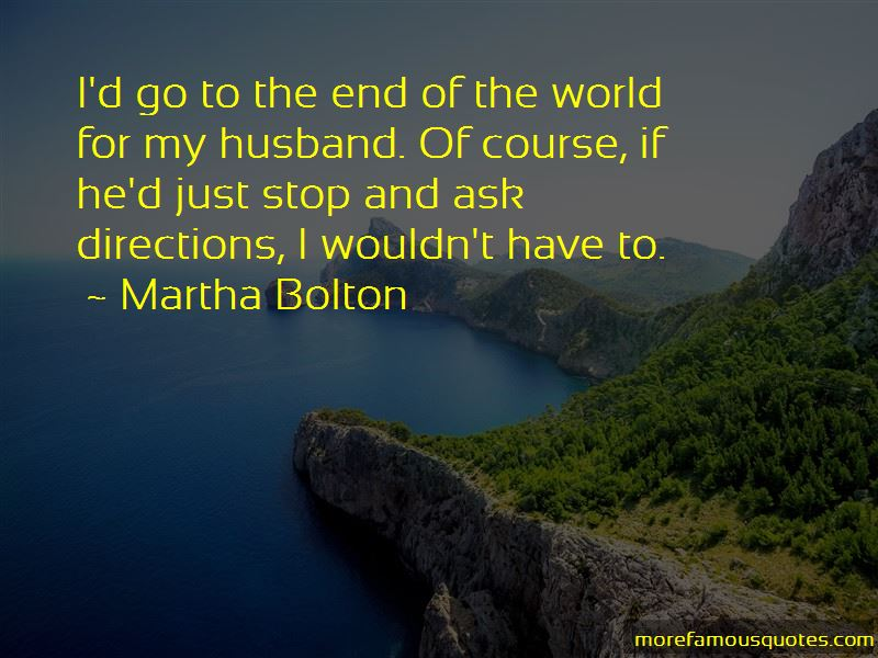 Martha Bolton Quotes Pictures 4