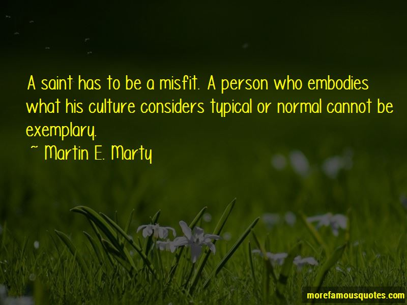 Martin E. Marty Quotes Pictures 3