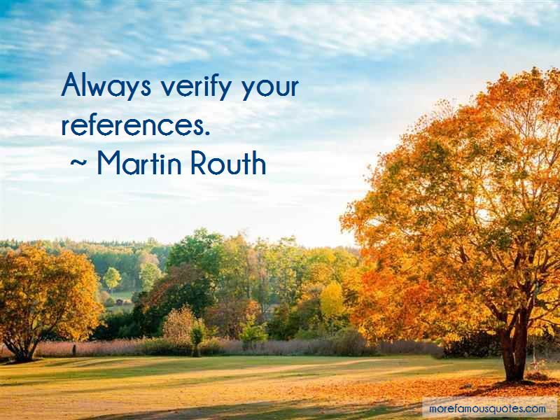 Martin Routh Quotes Pictures 2