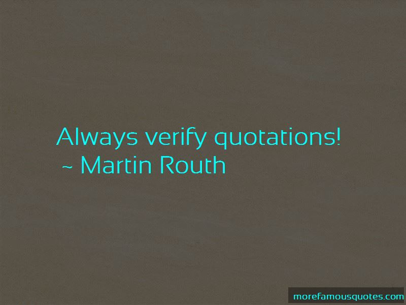 Martin Routh Quotes