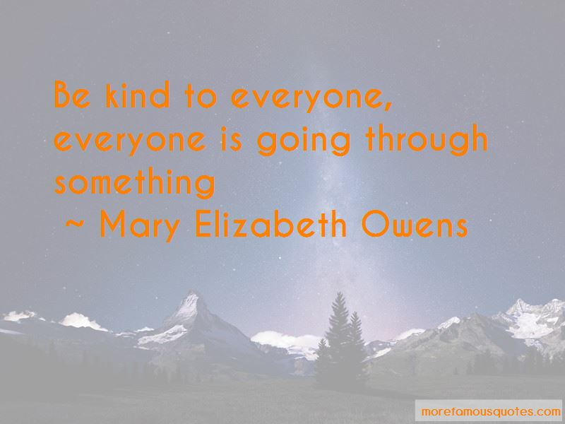 Mary Elizabeth Owens Quotes