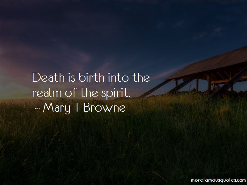 Mary T Browne Quotes