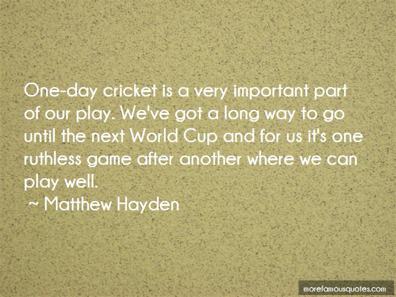 Matthew Hayden Quotes Pictures 3