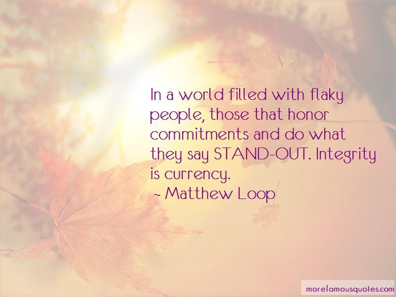 Matthew Loop Quotes Pictures 2