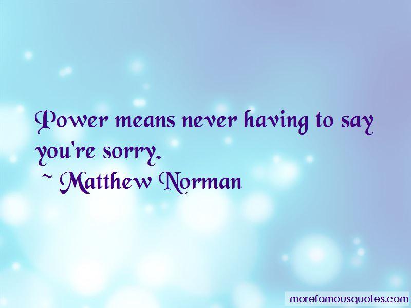 Matthew Norman Quotes