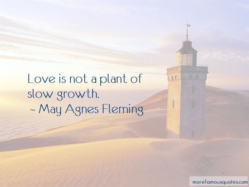 May Agnes Fleming Quotes Pictures 3