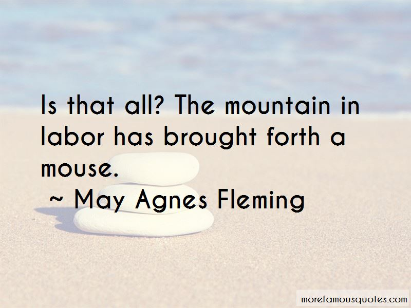 May Agnes Fleming Quotes