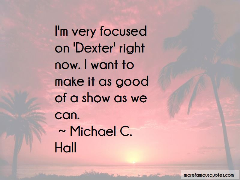Michael C. Hall Quotes Pictures 2
