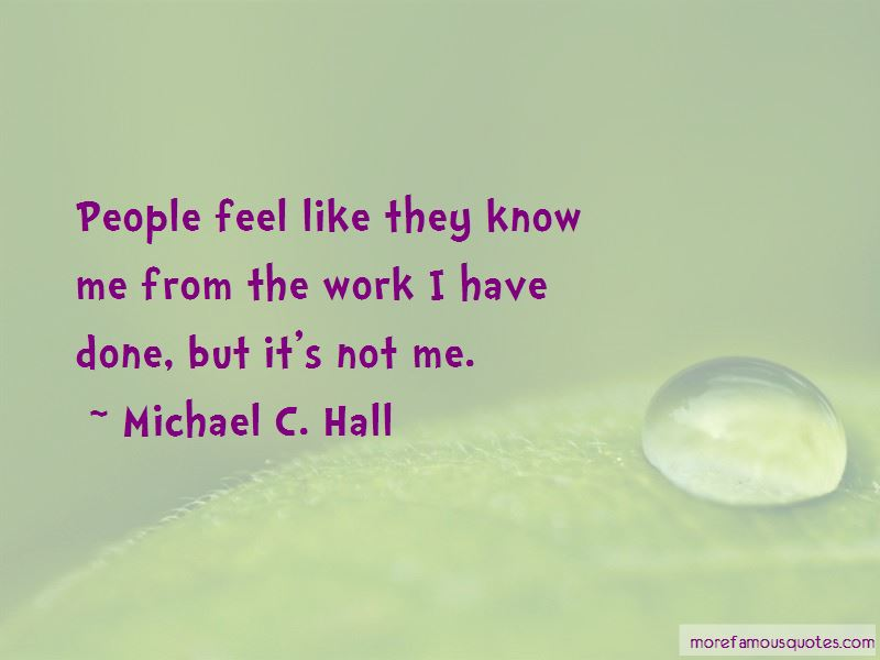 Michael C. Hall Quotes Pictures 3
