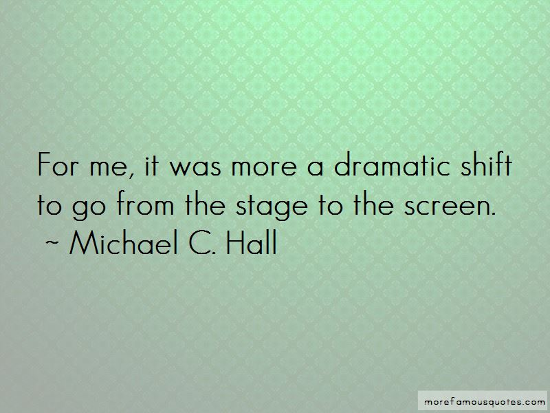Michael C. Hall Quotes Pictures 4