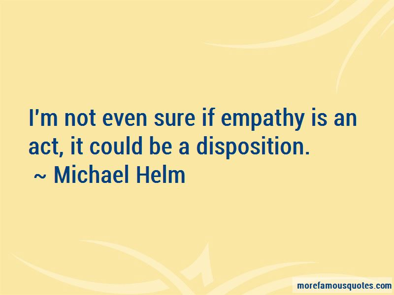 Michael Helm Quotes Pictures 3