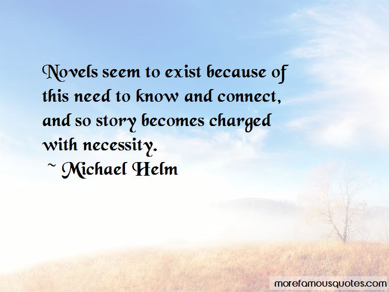 Michael Helm Quotes Pictures 4