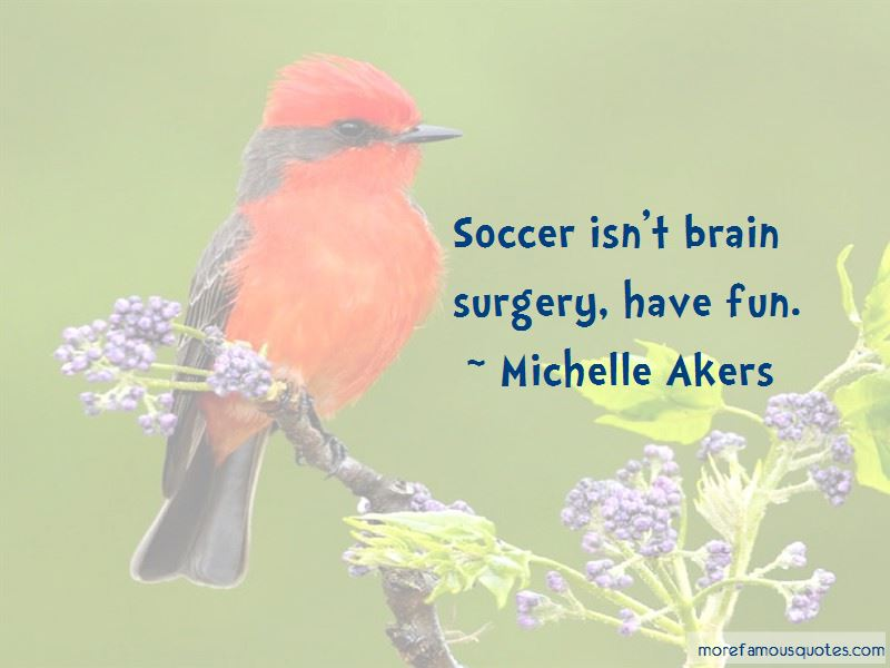 Michelle Akers Quotes Pictures 3