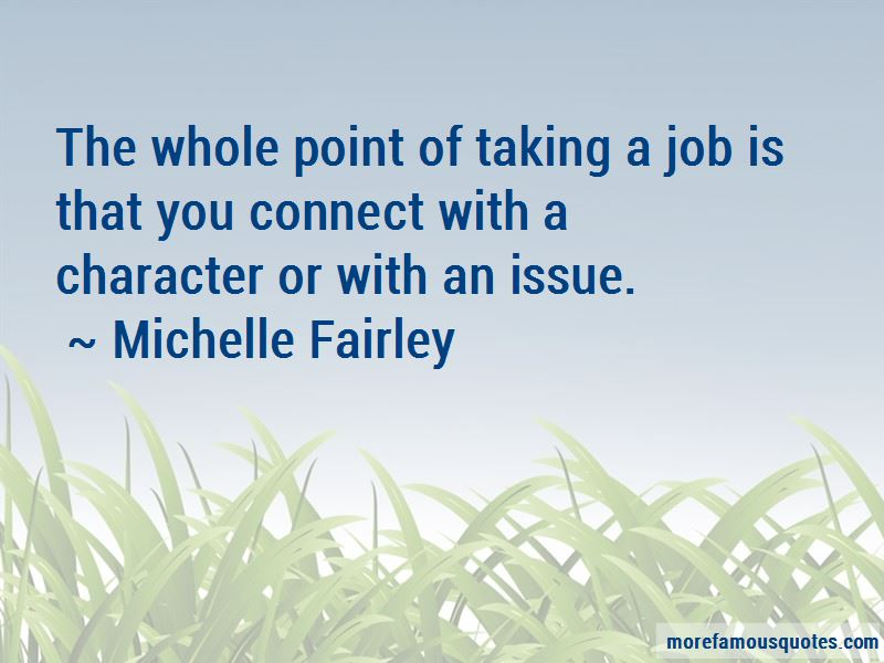 Michelle Fairley Quotes Pictures 3