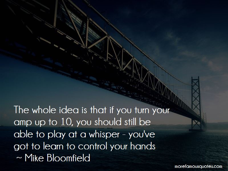 Mike Bloomfield Quotes