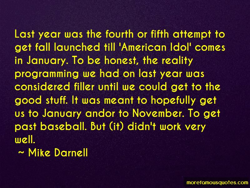 Mike Darnell Quotes