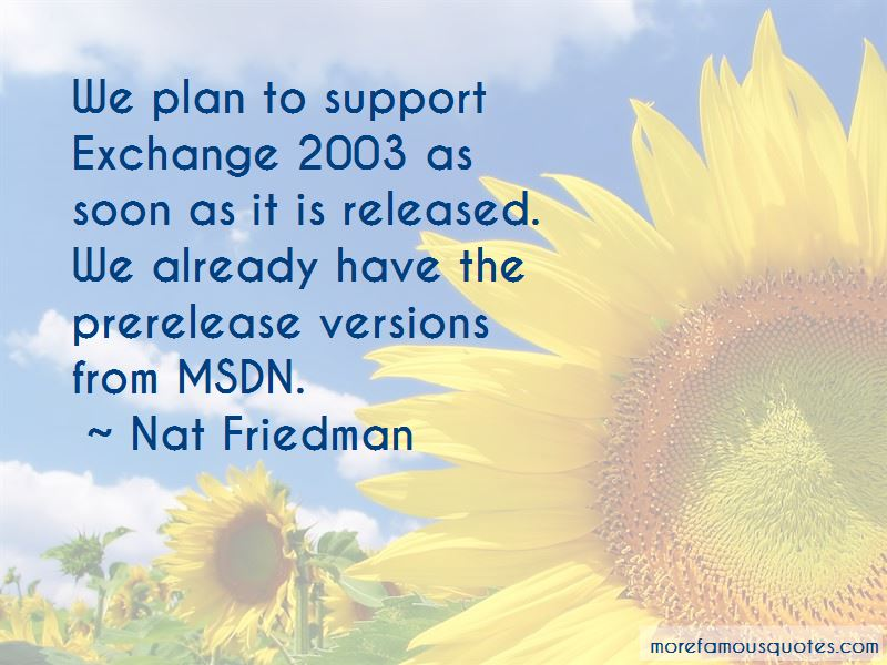 Nat Friedman Quotes Pictures 2