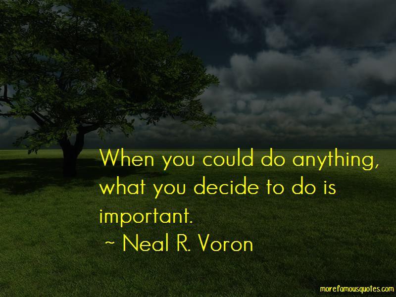 Neal R. Voron Quotes