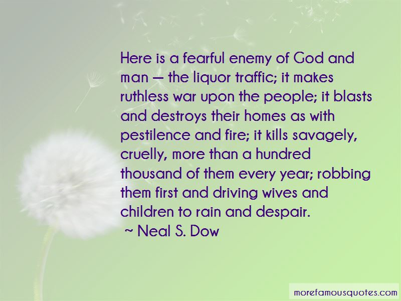 Neal S. Dow Quotes