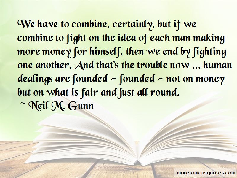 Neil M. Gunn Quotes Pictures 4