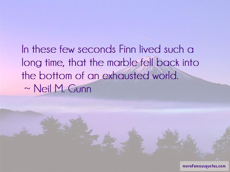 Neil M. Gunn Quotes