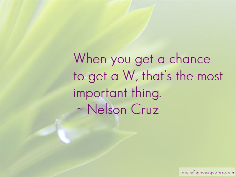 Nelson Cruz Quotes Pictures 2