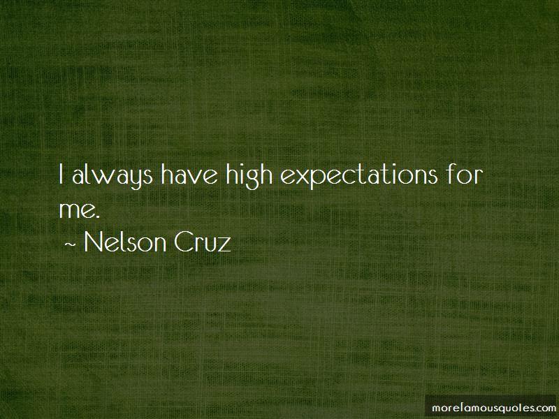 Nelson Cruz Quotes Pictures 3