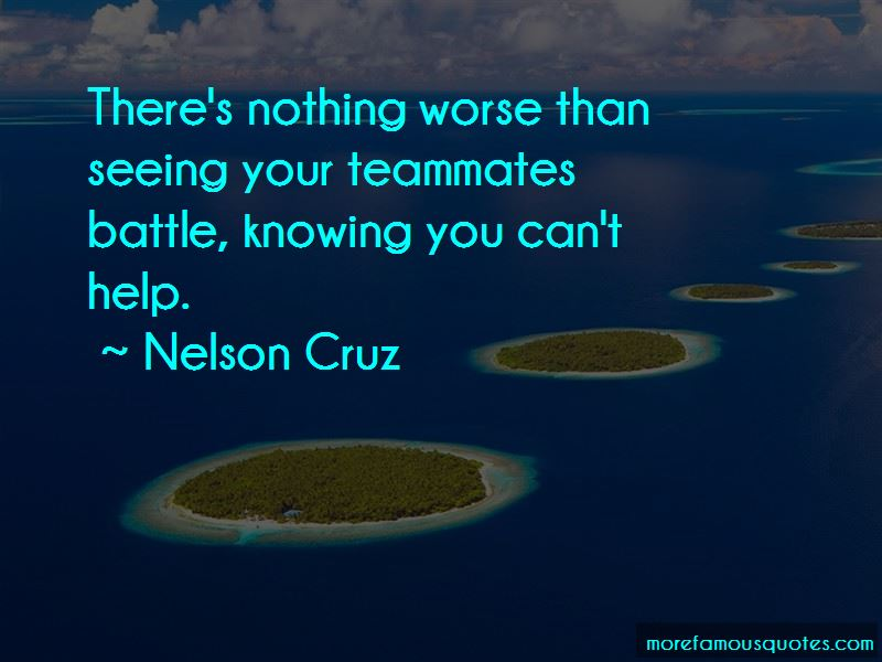 Nelson Cruz Quotes Pictures 4