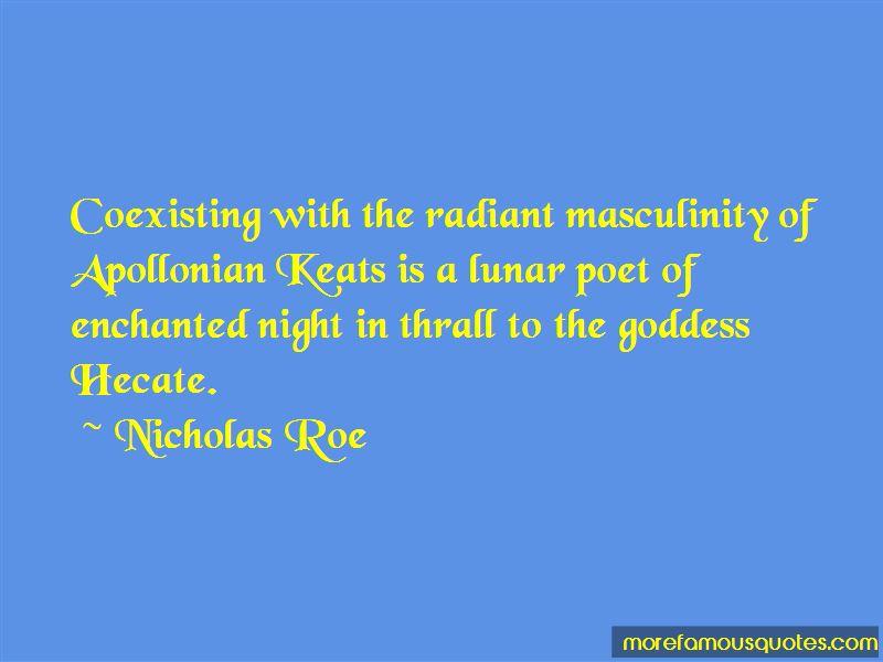Nicholas Roe Quotes
