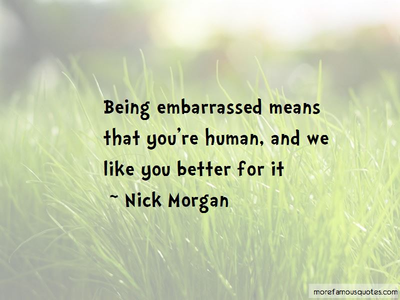 Nick Morgan Quotes Pictures 2