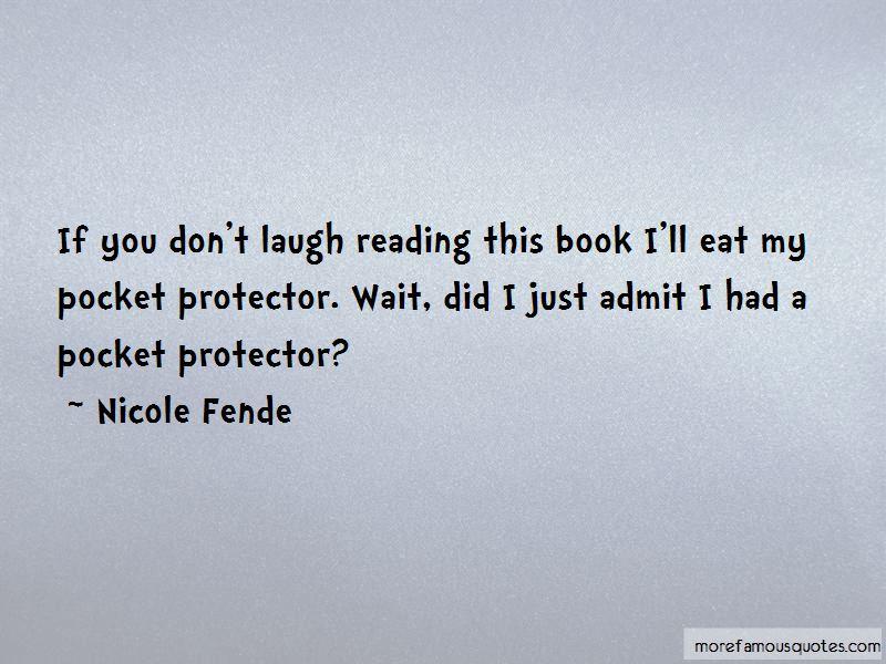 Nicole Fende Quotes Pictures 3