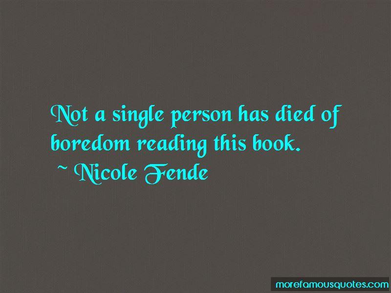 Nicole Fende Quotes