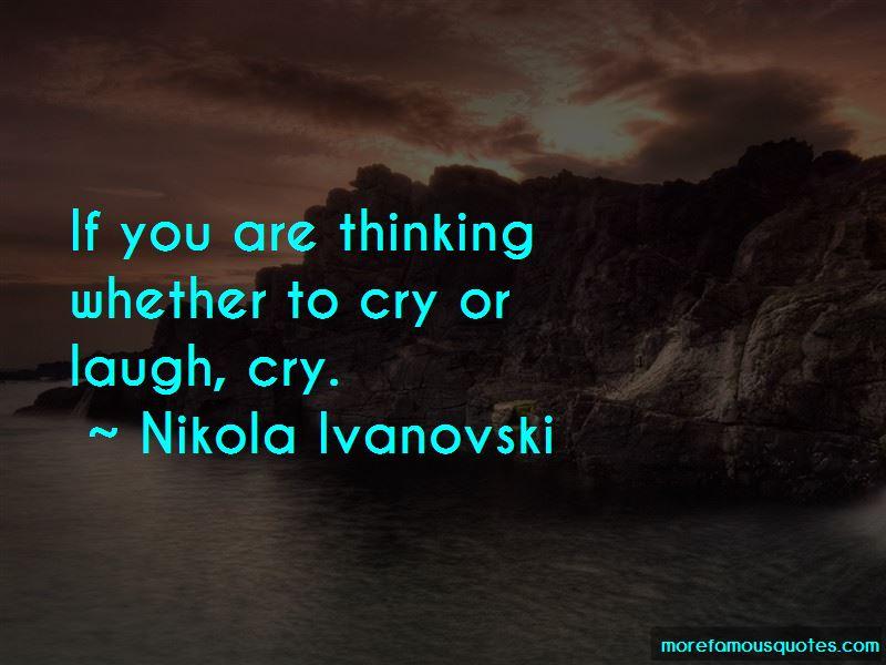 Nikola Ivanovski Quotes