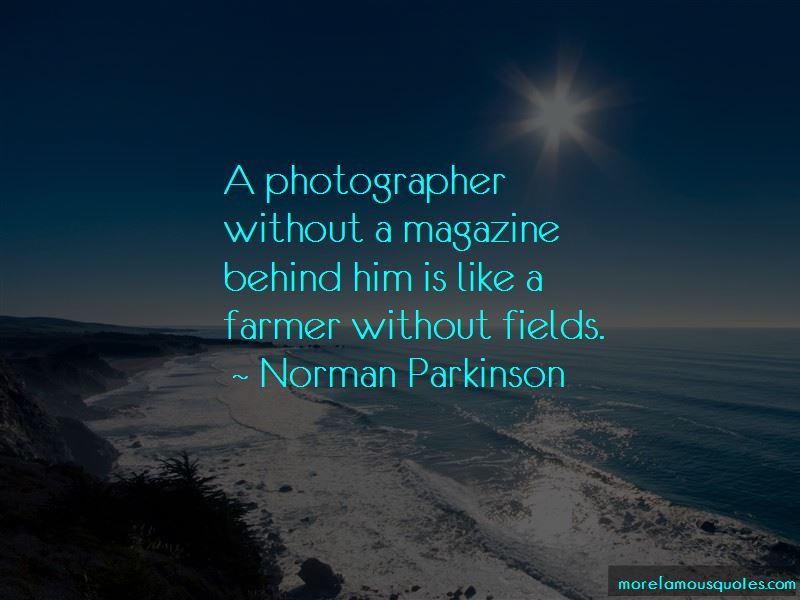 Norman Parkinson Quotes Pictures 4
