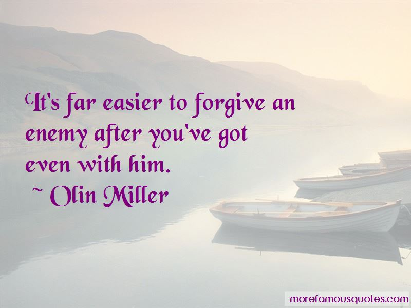 Olin Miller Quotes Pictures 2