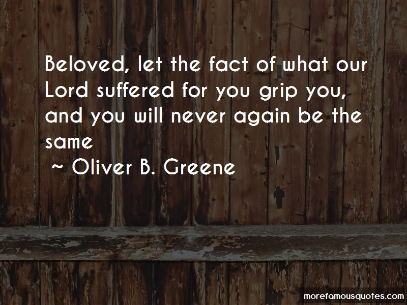 Oliver B. Greene Quotes Pictures 2