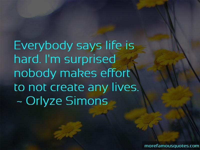 Orlyze Simons Quotes
