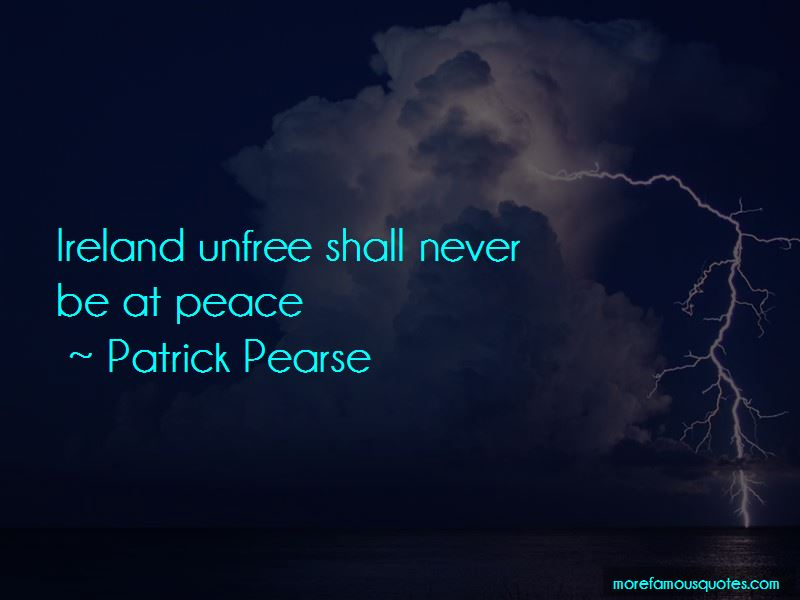 Patrick Pearse Quotes Pictures 2