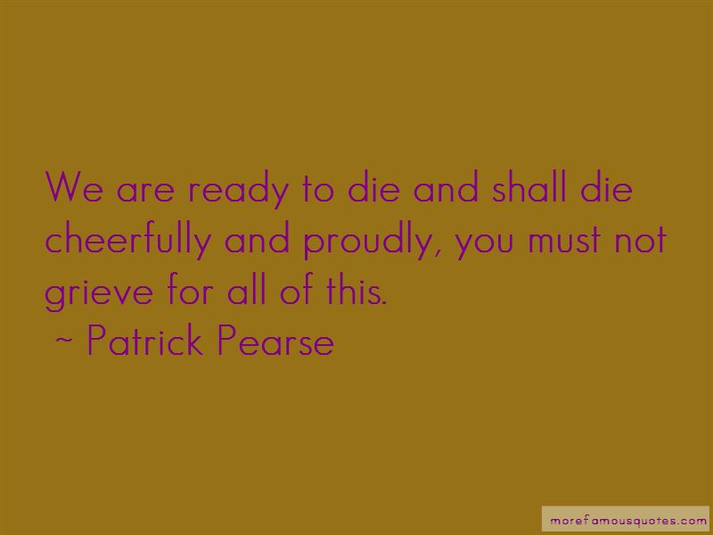 Patrick Pearse Quotes Pictures 3