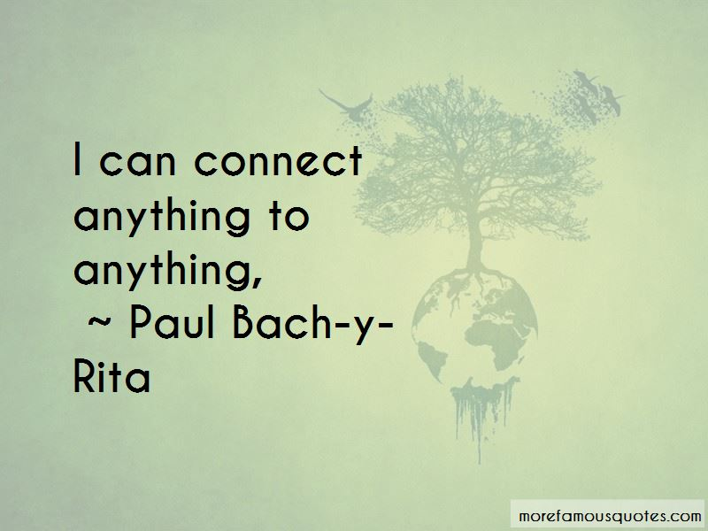 Paul Bach-y-Rita Quotes Pictures 2