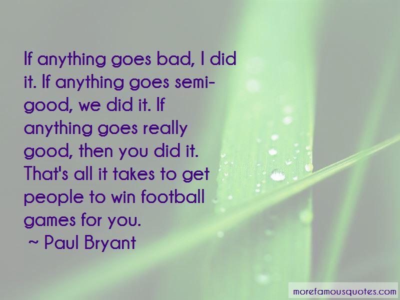 Paul Bryant Quotes Pictures 2