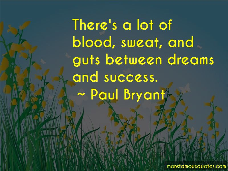 Paul Bryant Quotes Pictures 4