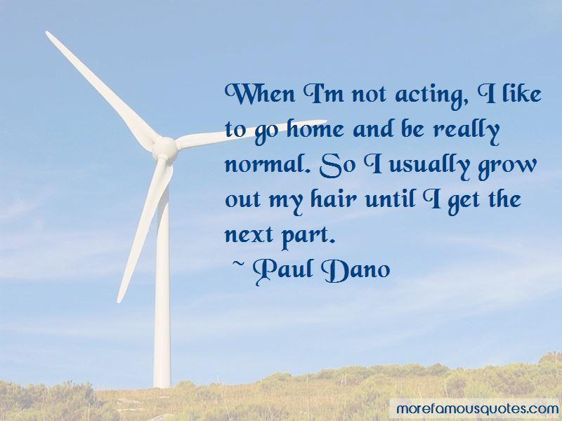 Paul Dano Quotes