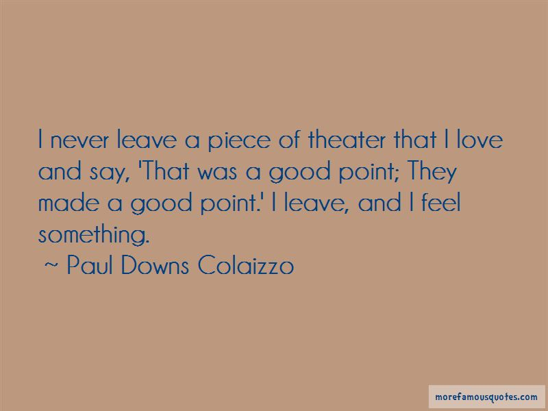 Paul Downs Colaizzo Quotes Pictures 2