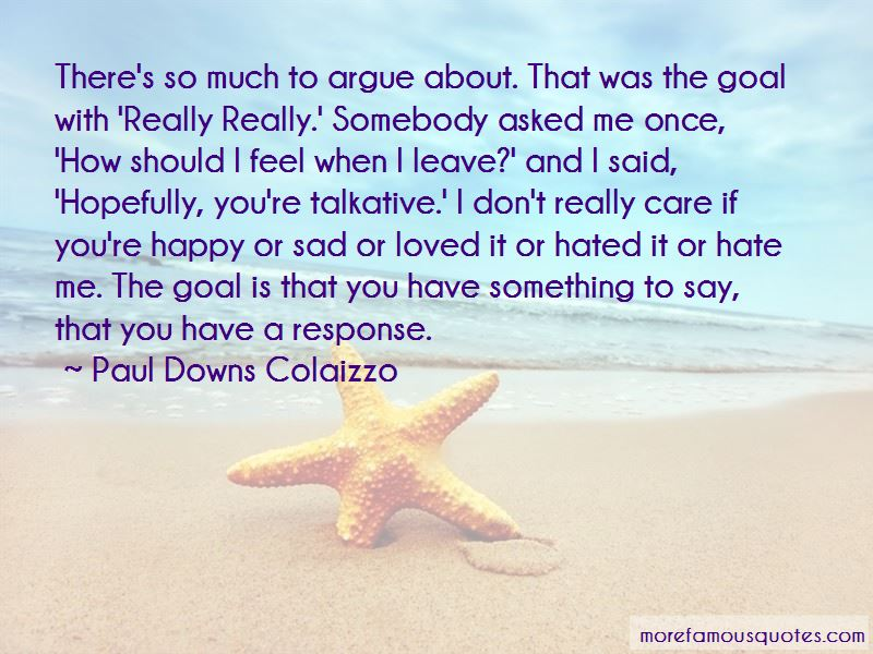 Paul Downs Colaizzo Quotes Pictures 3